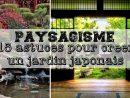 15 Astuces Pour Créer Un Jardin Japonais. intérieur Creation Jardin Japonais