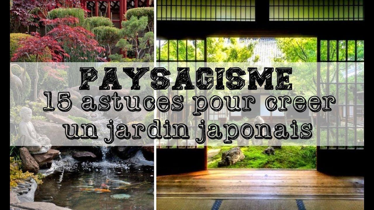 15 Astuces Pour Créer Un Jardin Japonais. intérieur Créer Jardin Japonais Facile