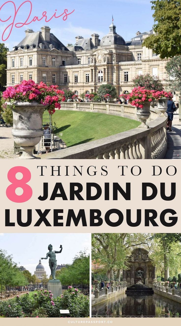 8 Things To Do & See In The Jardin Du Luxembourg Of Paris ... encequiconcerne Hotel Jardin Du Luxembourg