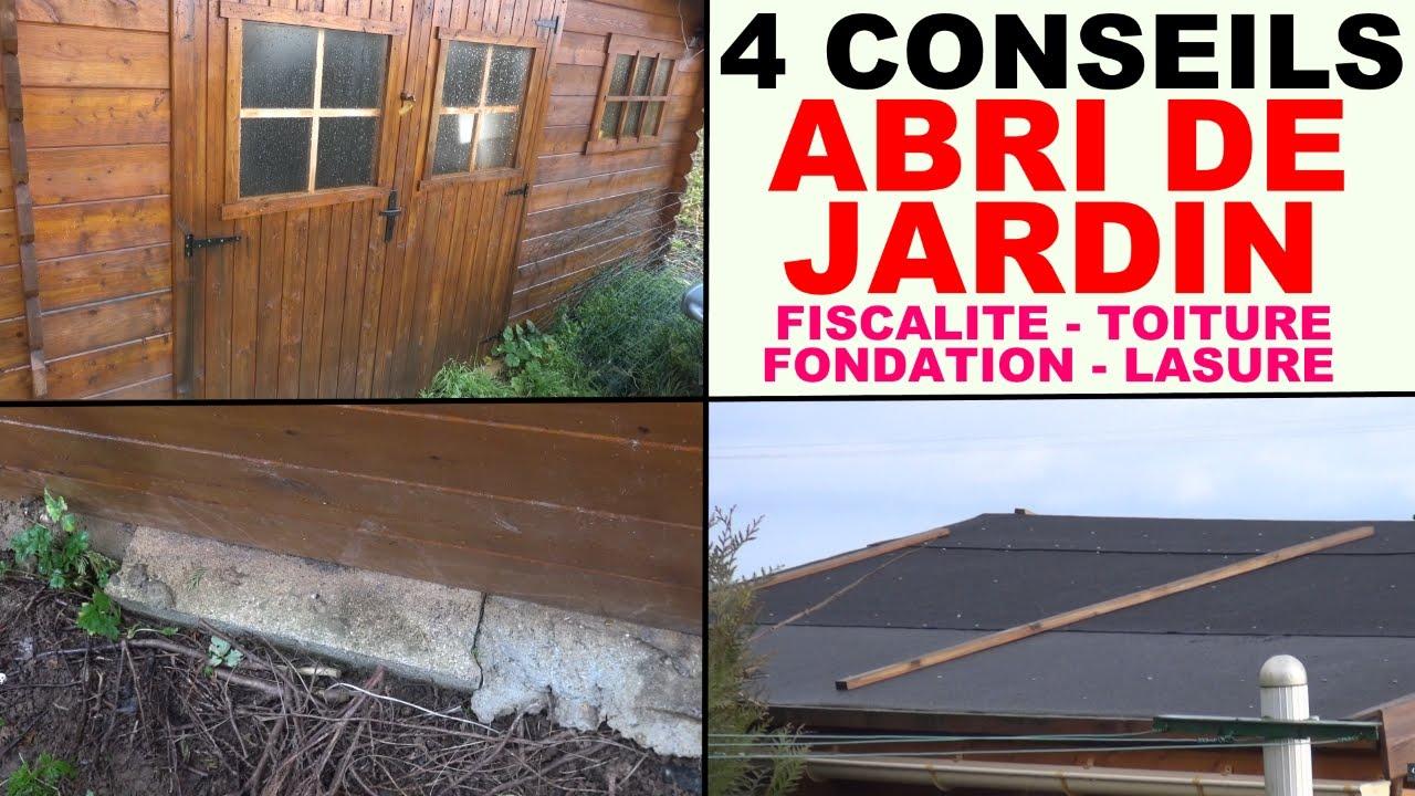 Abri De Jardin Fondation Toiture Fiscalit Protection Lasure ... pour Fondation Abri De Jardin
