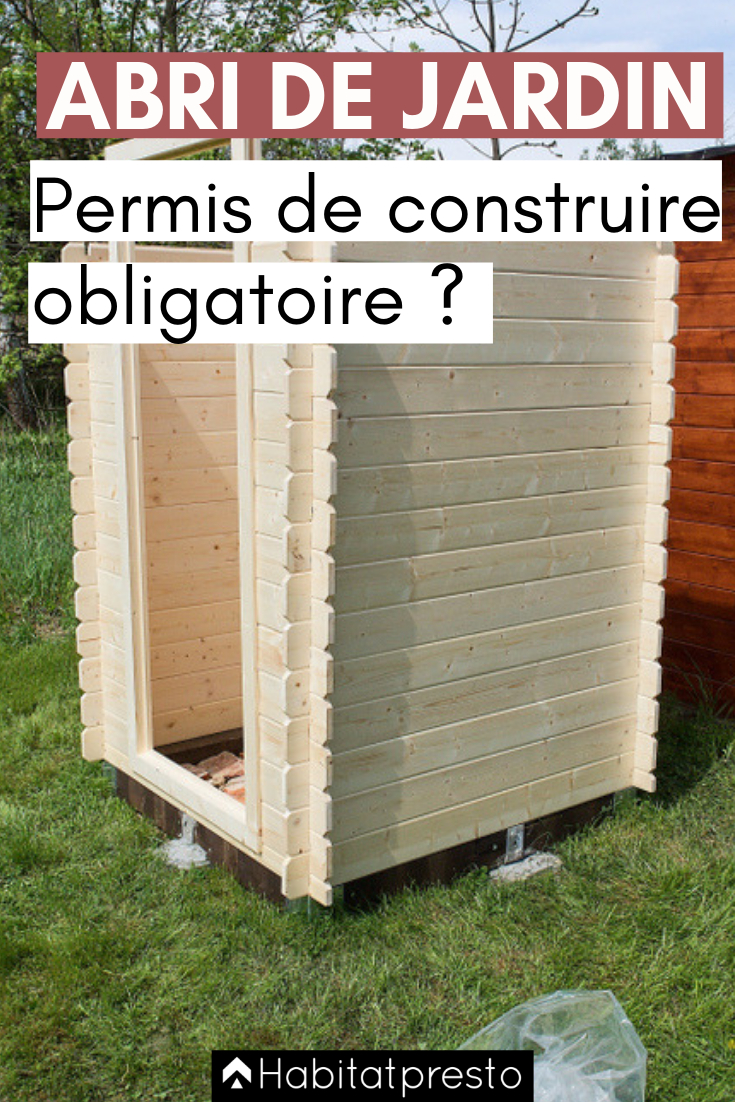 Abri De Jardin : Permis De Construire Obligatoire Ou Non ... à Abri De Jardin Metal 20M2