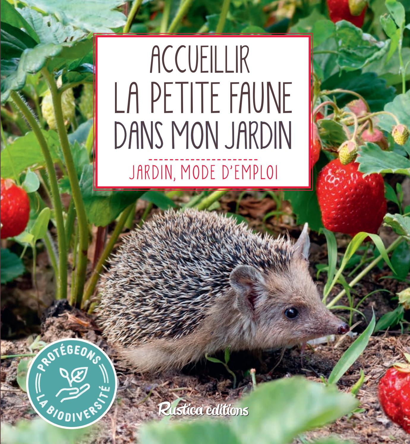 Accueillir La Petite Faune Du Jardin By Fleurus Editions - Issuu serapportantà Nourriture Hérisson Jardin
