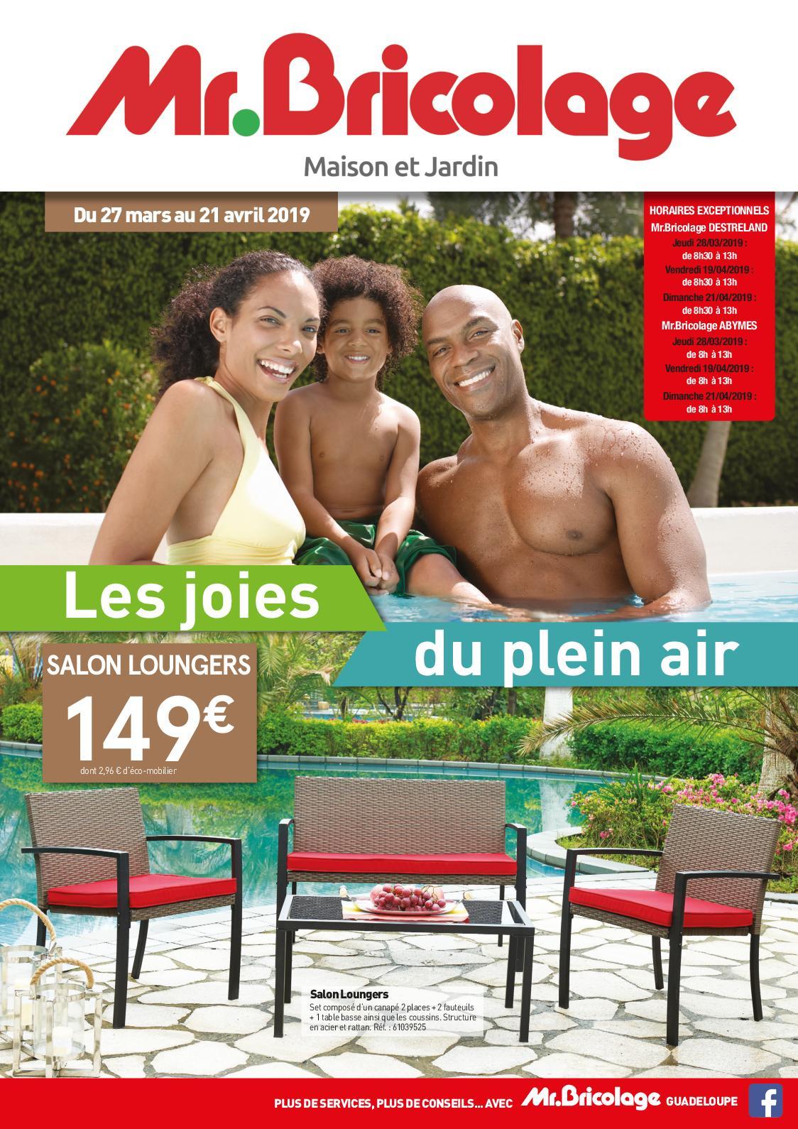 Calaméo - Mr Bricolage Guadeloupe - Catalogue Plein Air 2019 à Salon De Jardin Mr Bricolage