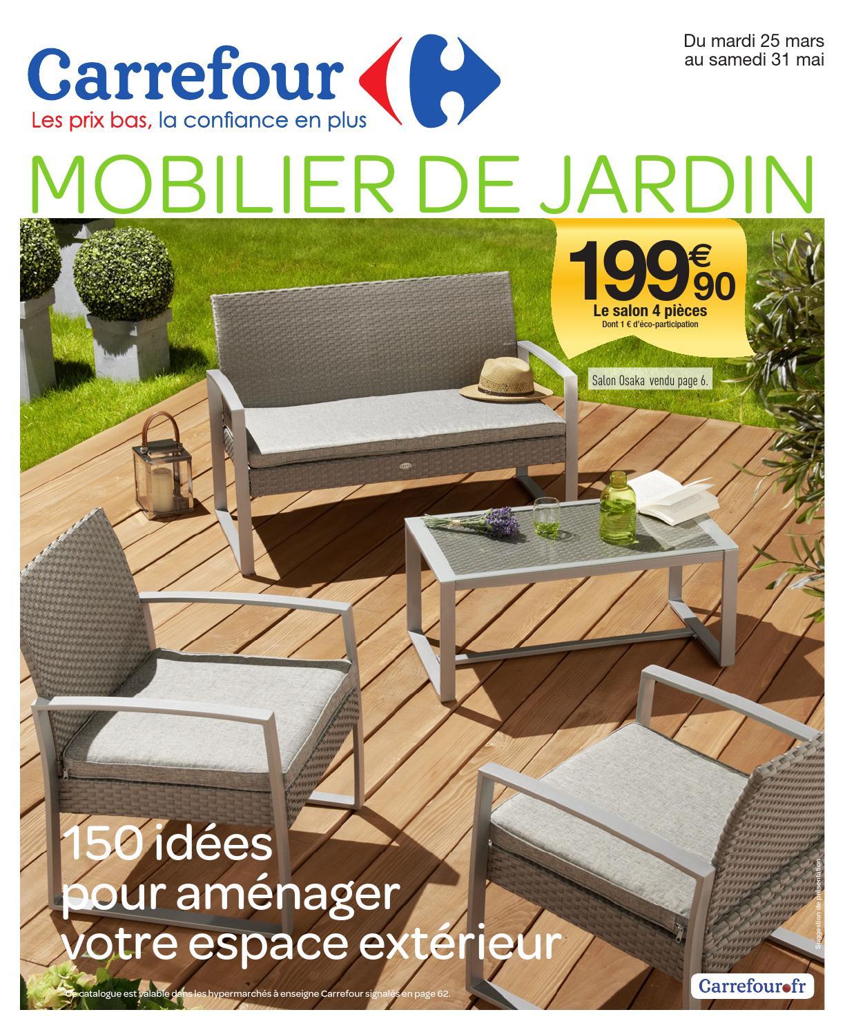 Catalogue Carrefour - 25.03-31.05.2014 By Joe Monroe - Issuu encequiconcerne Salon De Jardin En Résine Tressée Leclerc