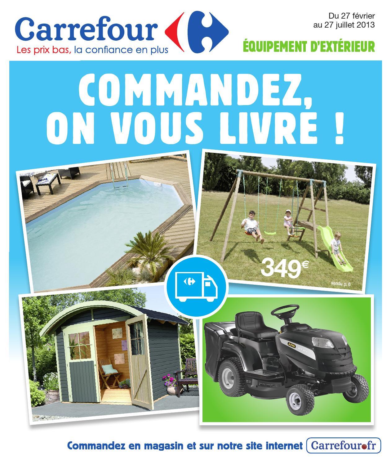 Catalogue Carrefour Commandez On Vous Livre By Pro ... concernant Abri De Jardin 30M2