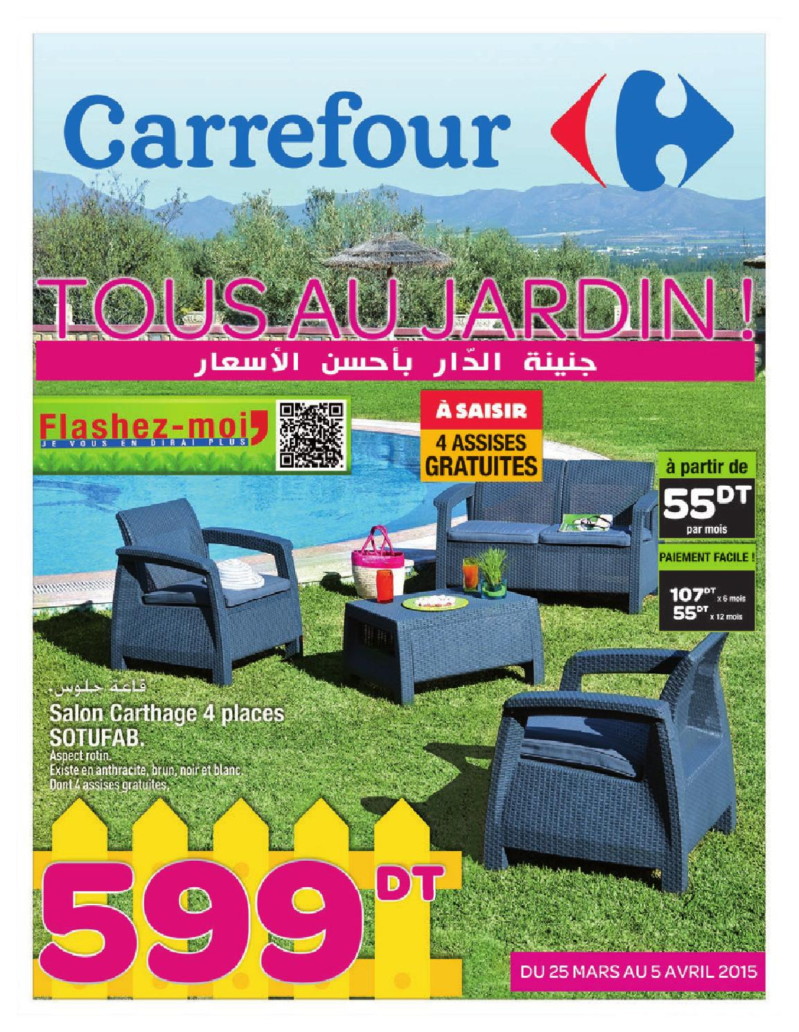 """Catalogue Carrefour """"tous Au Jardin !"""" By Carrefour Tunisie ... à Salon De Jardin Blanc Carrefour"""