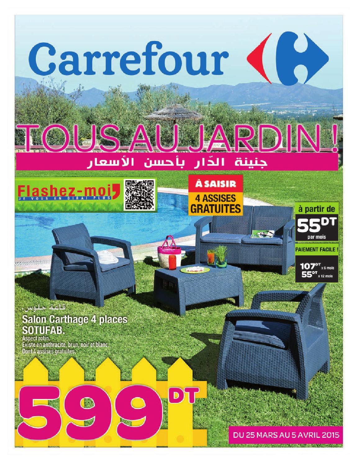 """Catalogue Carrefour """"tous Au Jardin !"""" By Carrefour Tunisie ... intérieur Fauteuil Jardin Carrefour"""