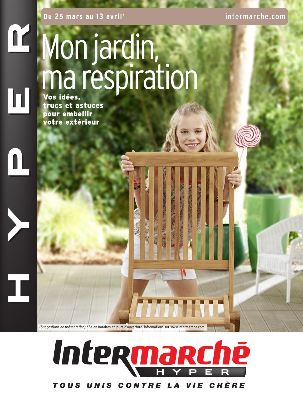 Catalogue Intermarché - 25.03-13.04.2014 By Joe Monroe - Issuu intérieur Intermarché Table De Jardin