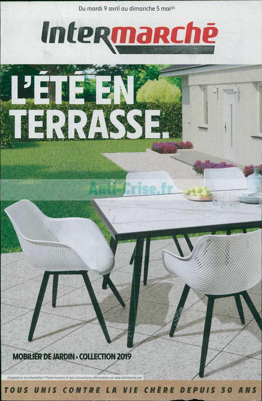 Catalogue Intermarché Du 09 Avril Au 05 Mai 2019 (Terrasse ... avec Intermarché Table De Jardin