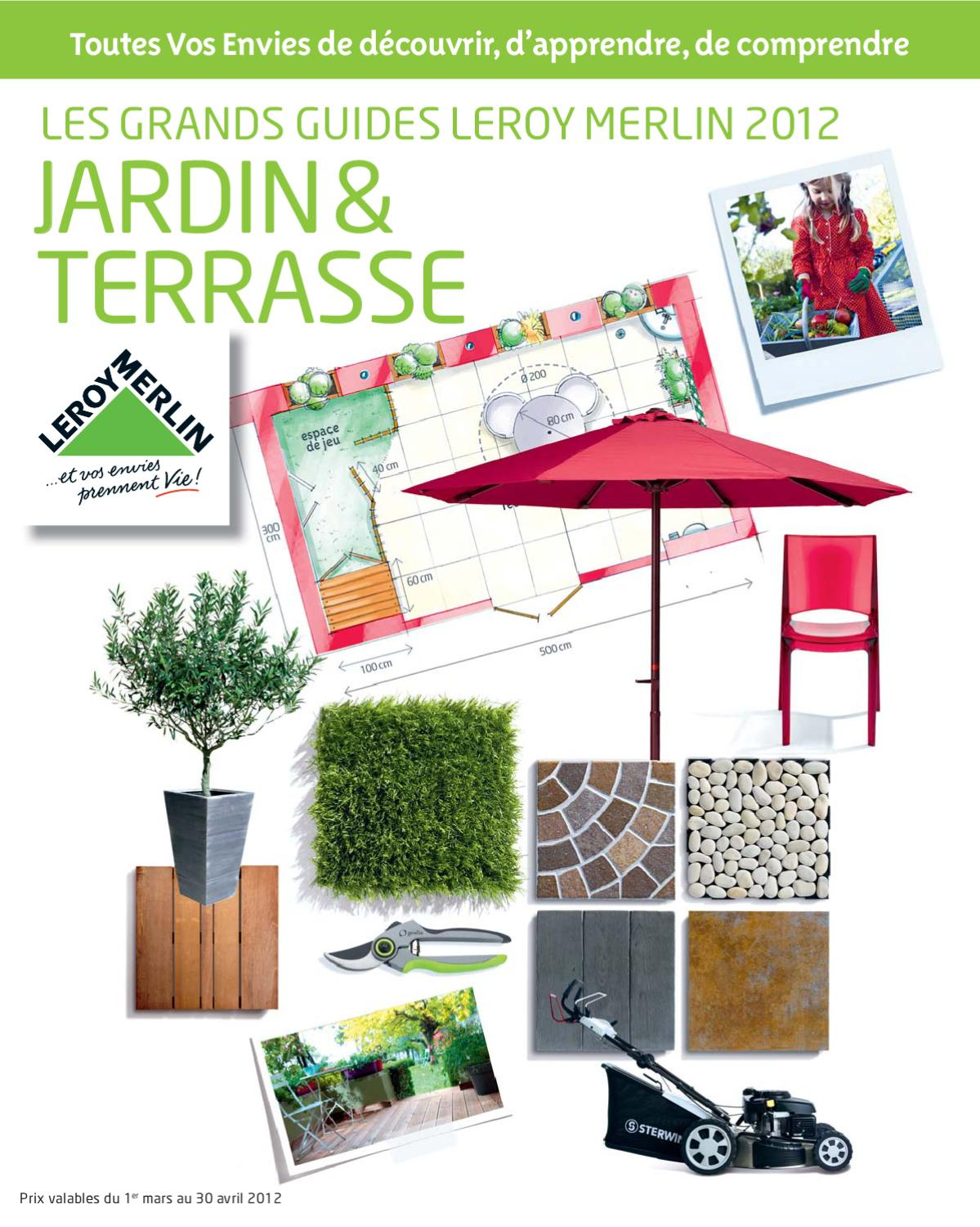 Catalogue Jardin Leroy Merlin By Marcel - Issuu avec Salon De Jardin Tressé Leroy Merlin