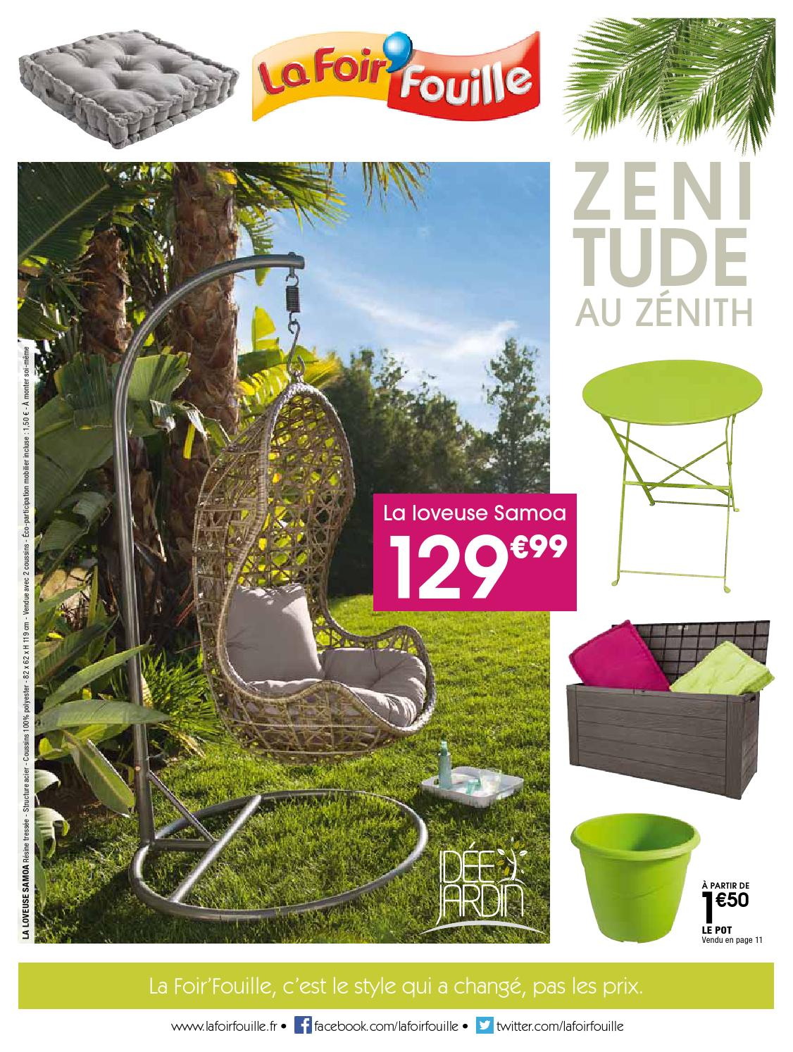 Catalogue La Foir Fouille - Zenitude Au Zénith By Joe Monroe ... destiné Foir Fouille Salon De Jardin