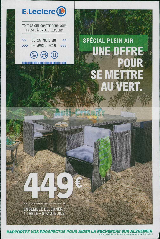 Catalogue Leclerc Du 26 Mars Au 06 Avril 2019 (Plein Air ... intérieur Leclerc Mobilier De Jardin