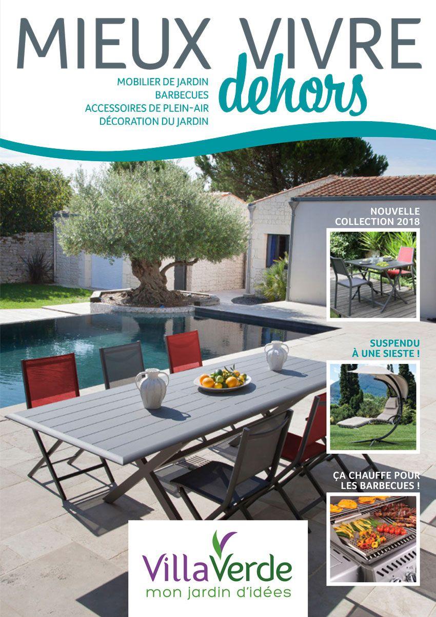 Catalogue #plein_Air Pour Mieux Vivre Dehors. #villaverde ... tout Mon Mobilier De Jardin
