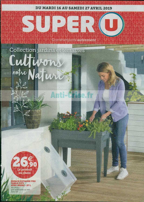 Catalogue Super U Du 16 Au 27 Avril 2019 (Jardin ... destiné Table De Jardin Super U