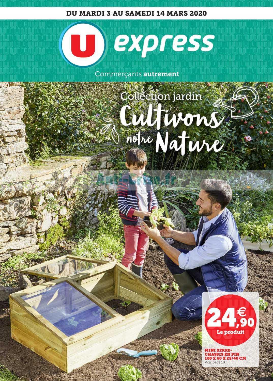 Catalogue U Express Du 03 Au 14 Mars 2020 (Jardin ... encequiconcerne Chassis Jardin