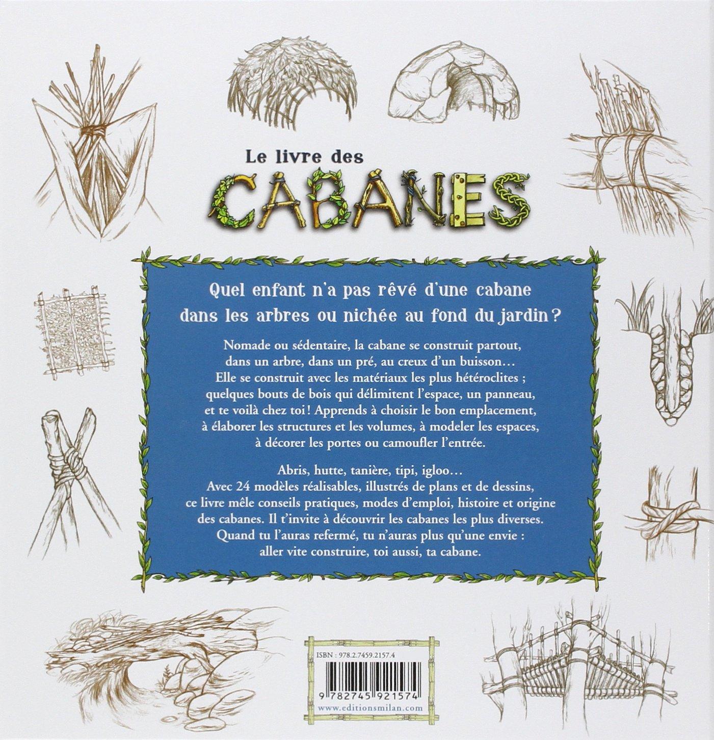 Cuisine: Fr Livre Des Cabanes Le Frã©Dã©Ric Pillot Livres ... serapportantà Construire Une Cabane De Jardin