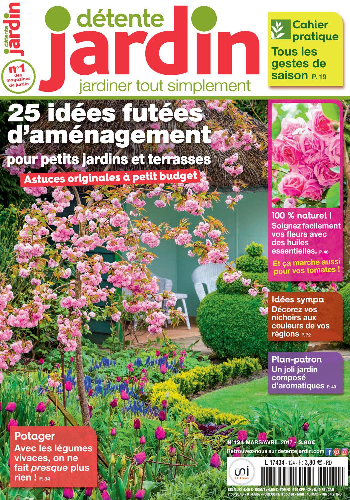 Détente Jardin N° 124 intérieur Détente Jardin Magazine