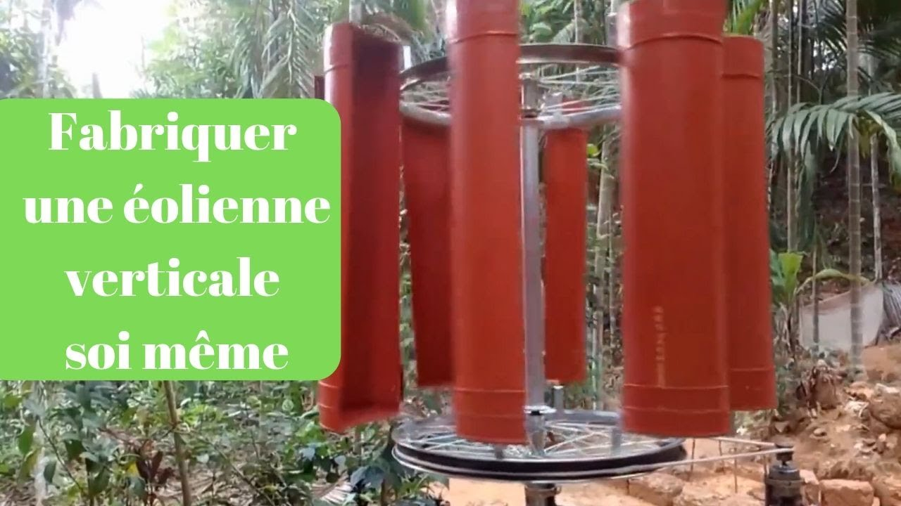 Fabriquer Une Eolienne Soi Meme Pour 50 € !!!! Comment Construire Une  Eolienne Verticale ??? Part 1 concernant Construire Une Eolienne De Jardin