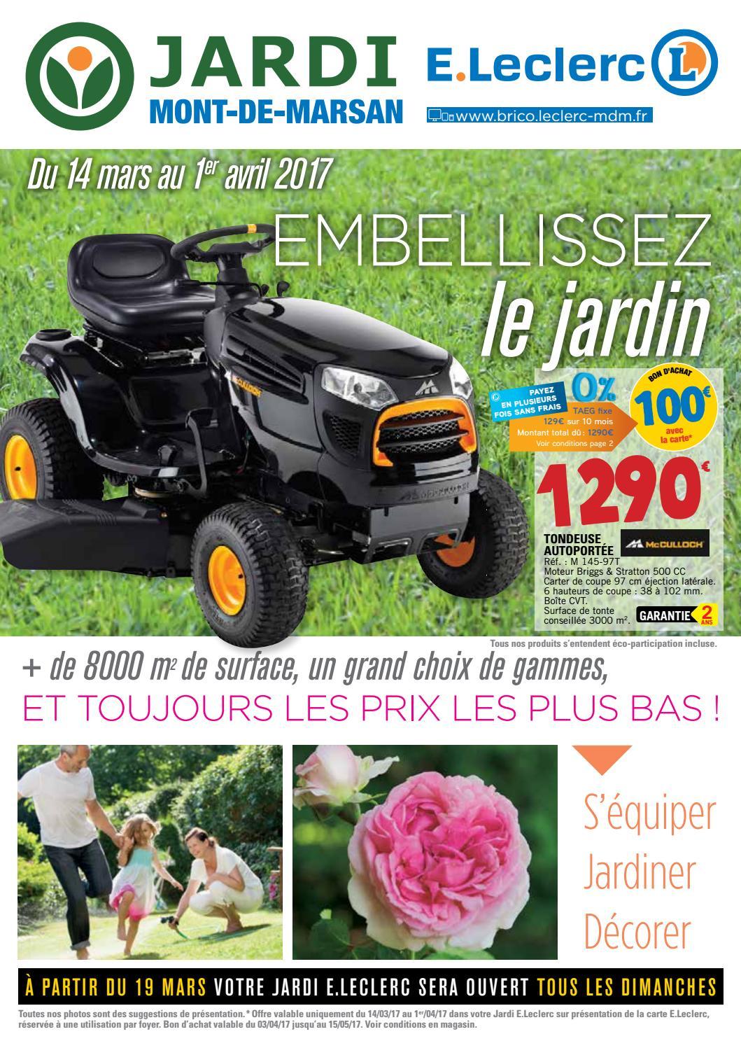 Jardi Leclerc - Mars 2017 By Bakana Media Agence Digitale ... concernant Tondeuse Leclerc Jardin