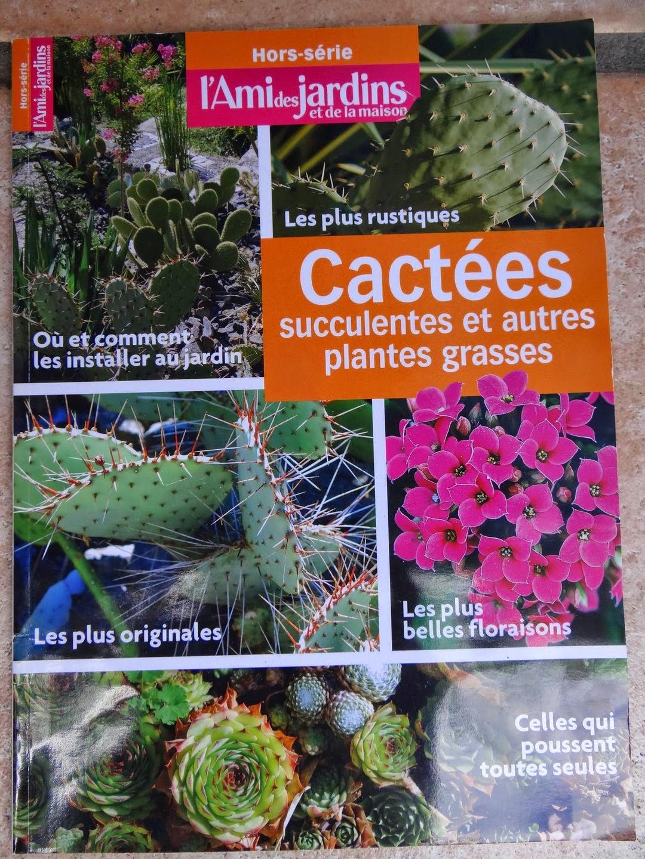 "Jardin De Bésignoles: Hors-Serie L'ami Des Jardins "" Cactées ... dedans L Ami Des Jardins Hors Série"