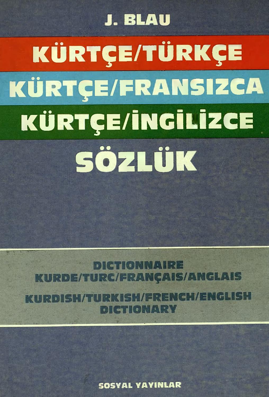 Kürtçe Türkçe Fransızca Ingilizce Sözlük Joyce Blau By ... avec Abris De Jardin Occasion