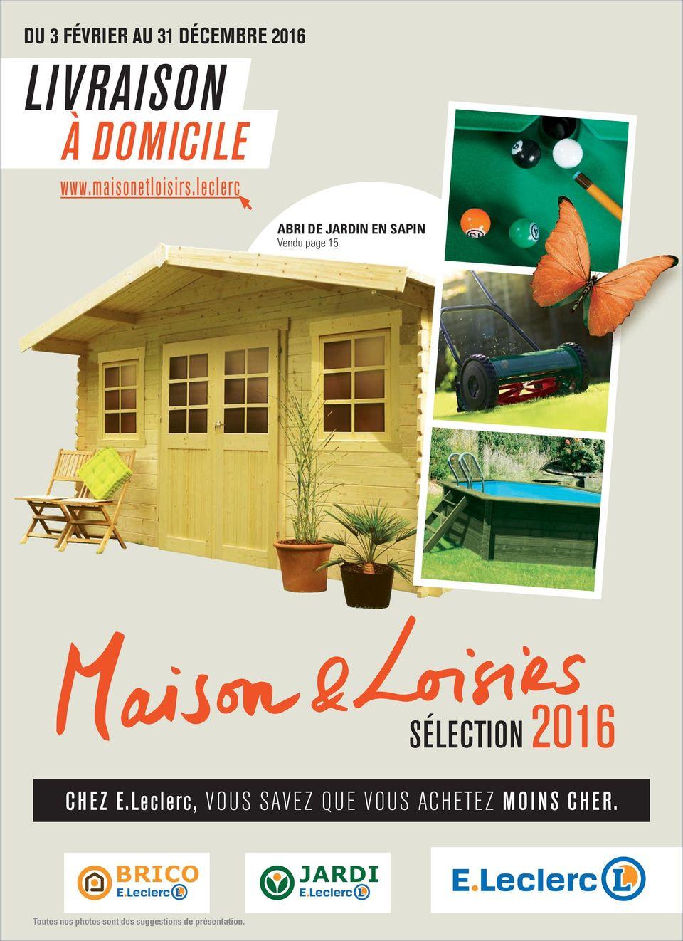 Livraison À Domicile Sélection Chez E.leclerc, Vous Savez ... destiné Abris De Jardin Leclerc