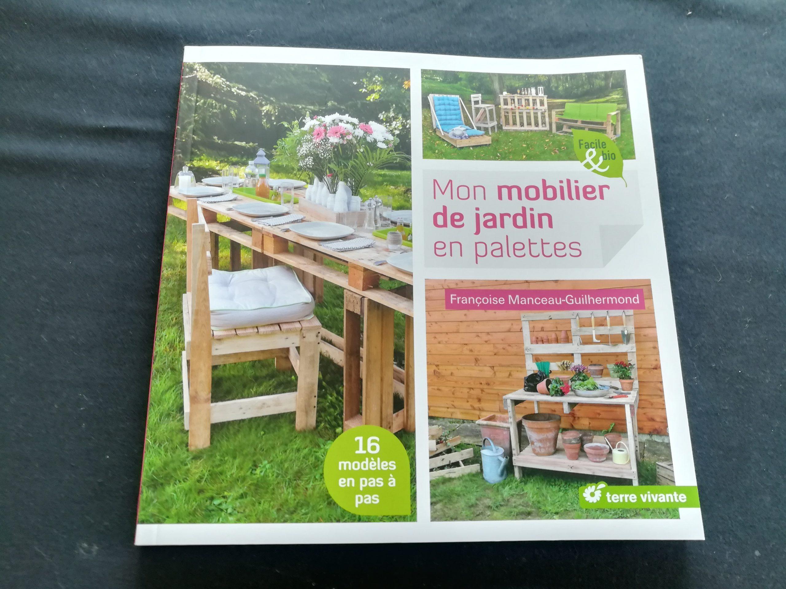 Notre Nouveau Livre « Mon Mobilier De Jardin En Palettes ... serapportantà Mon Mobilier De Jardin