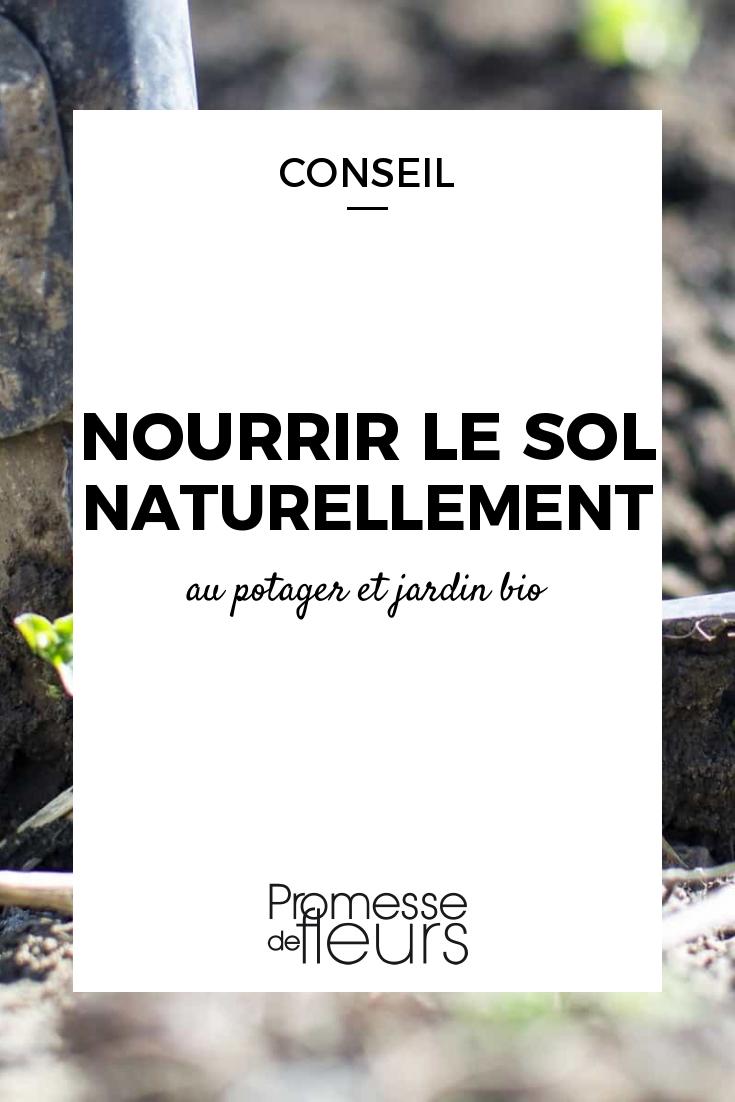 Nourrir Le Sol Naturellement | Potager Bio, Potager Facile ... serapportantà Bonne Terre Pour Jardin