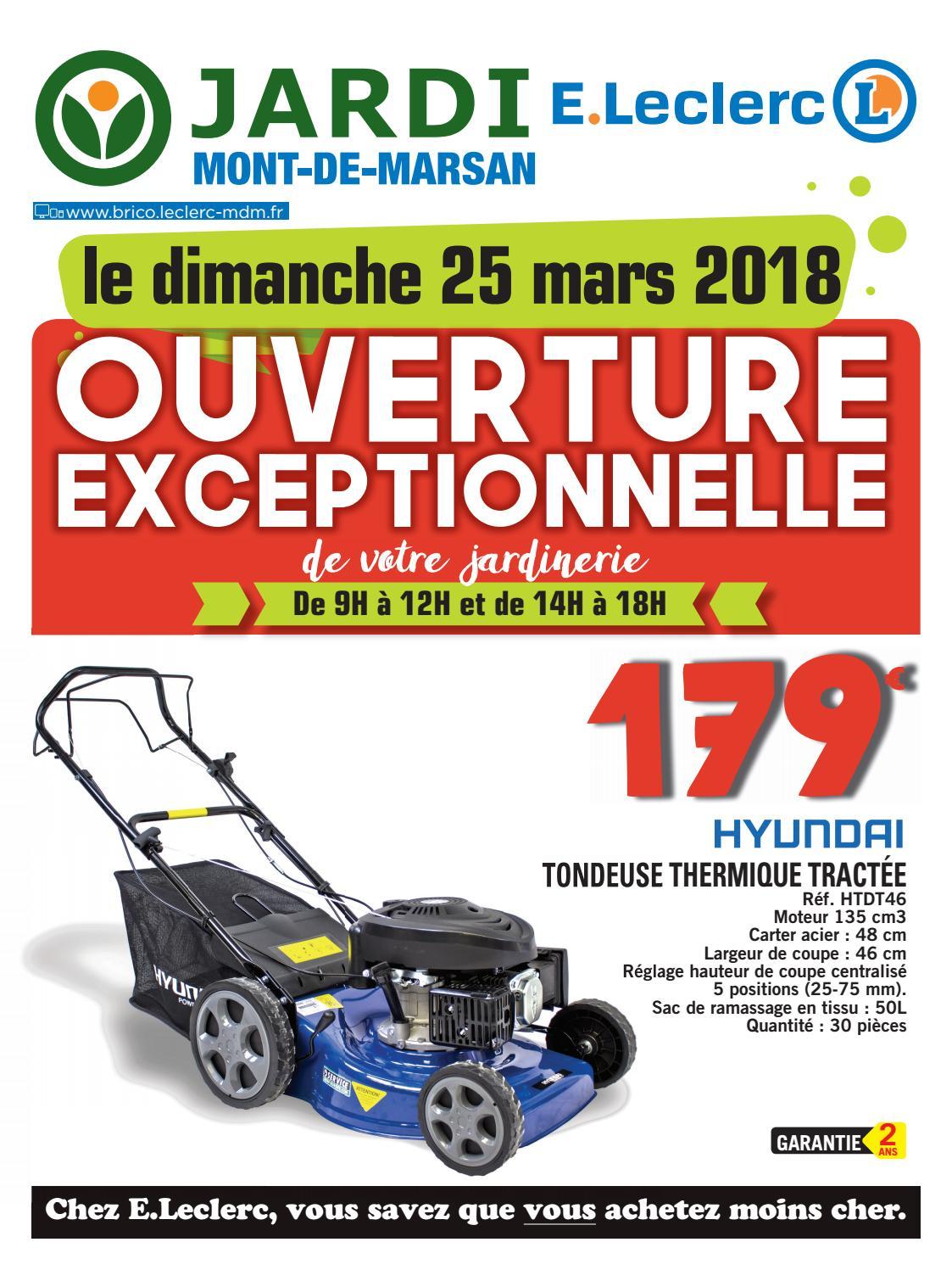 Ouverture Dimanche 25 Mars By Chou Magazine - Issuu dedans Tondeuse Leclerc Jardin