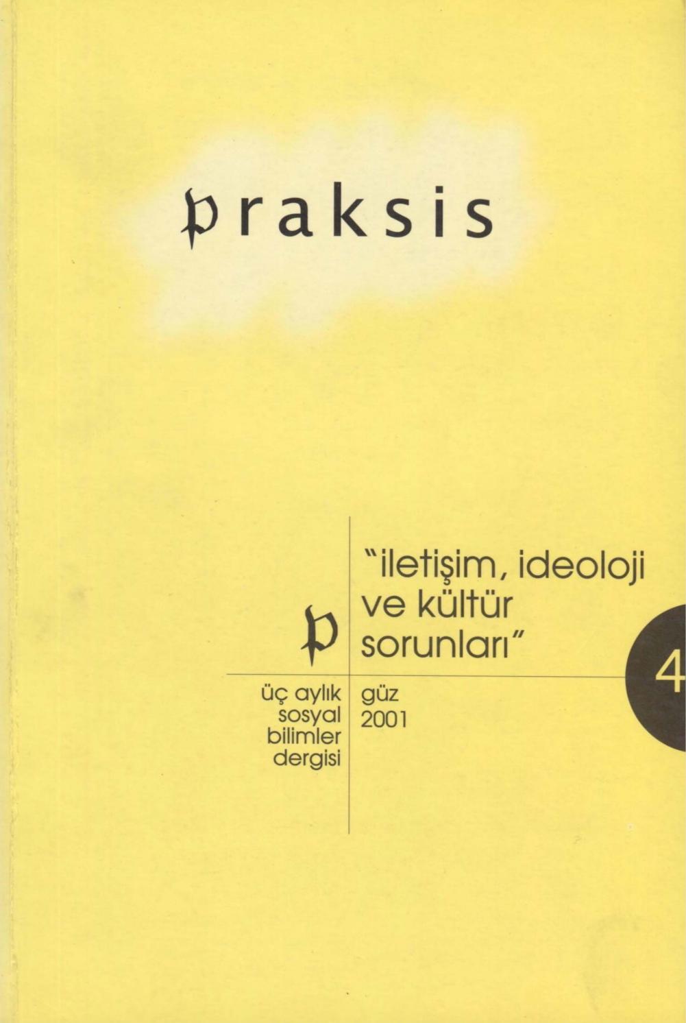 Praksis - Sayı 4 - Güz 2001 (İletişim, İdeoloji Ve Kültür ... intérieur Salon De Jardin En Promotion