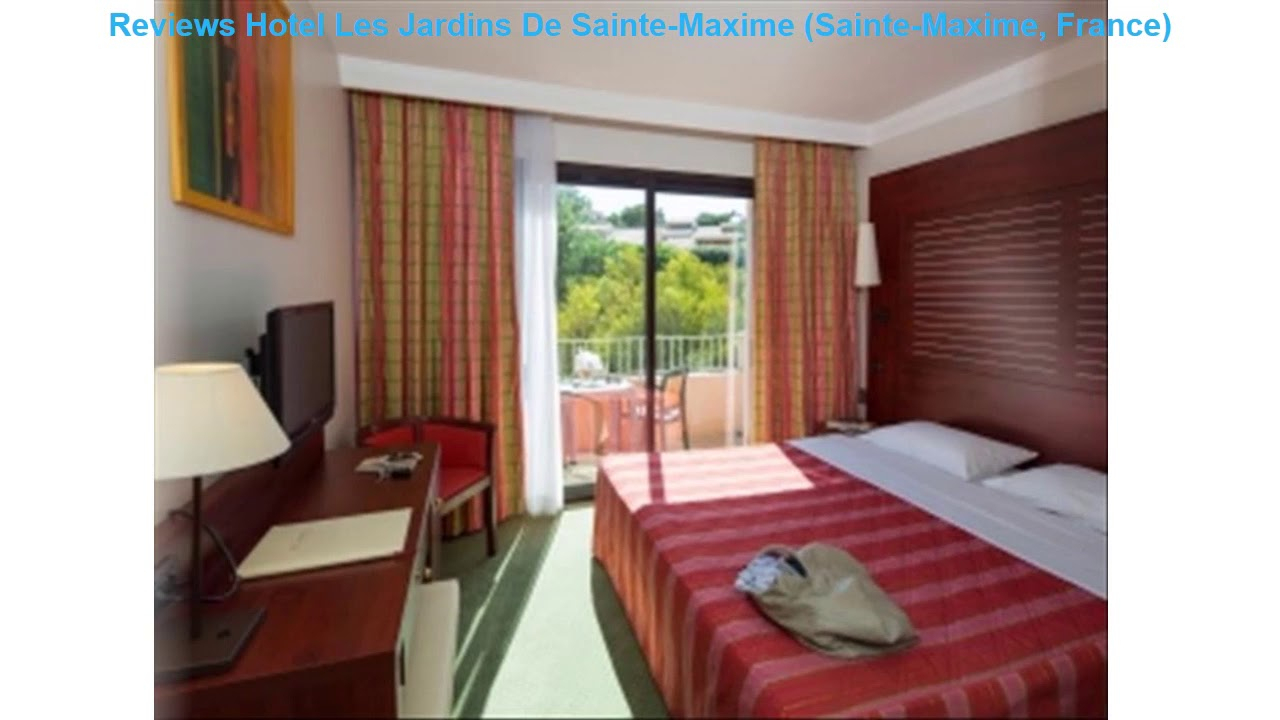 Reviews Hotel Les Jardins De Sainte-Maxime (Sainte-Maxime, France) à Hotel Les Jardins De Sainte Maxime