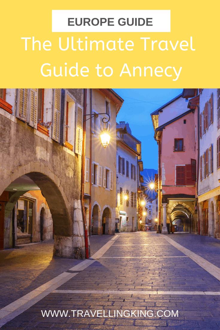 The Ultimate Travel Guide To Annecy intérieur Les Jardins Du Château Annecy