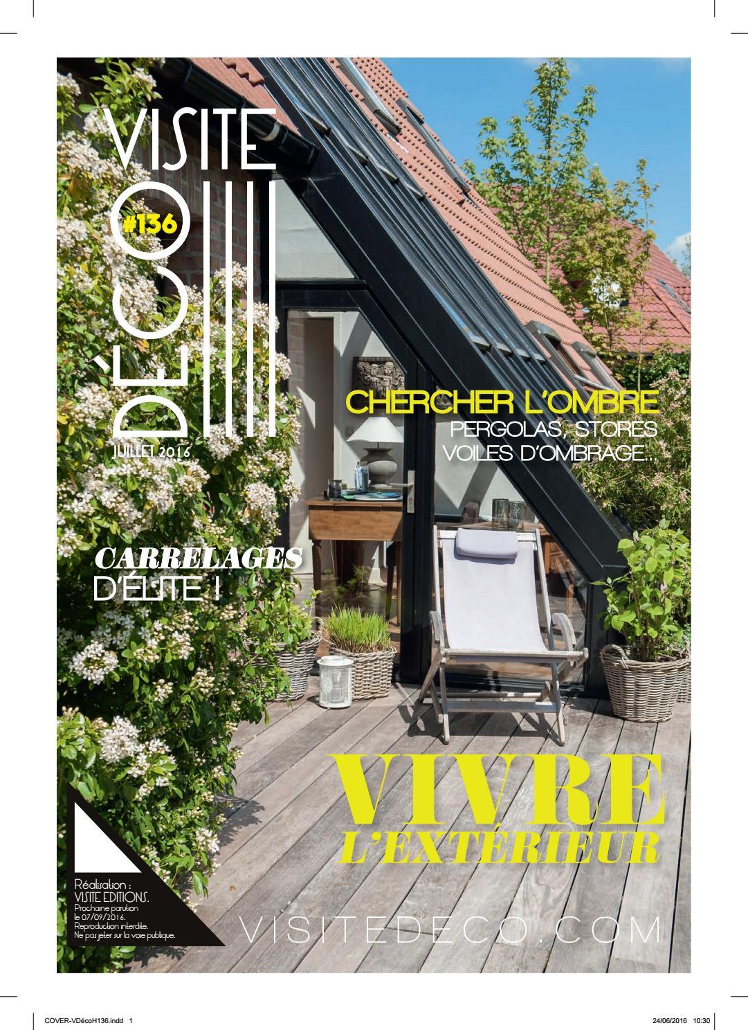 Visite Déco N°136 Édition Hainaut By Visite Editions -- - Issuu intérieur Serre De Jardin Adossee Solde Promotions
