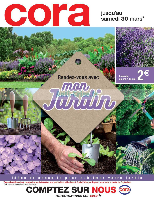Catalogue Cora Du 05 Au 30 Mars 2019 (Jardin) - Catalogues ... tout Salon De Jardin Cora 2020