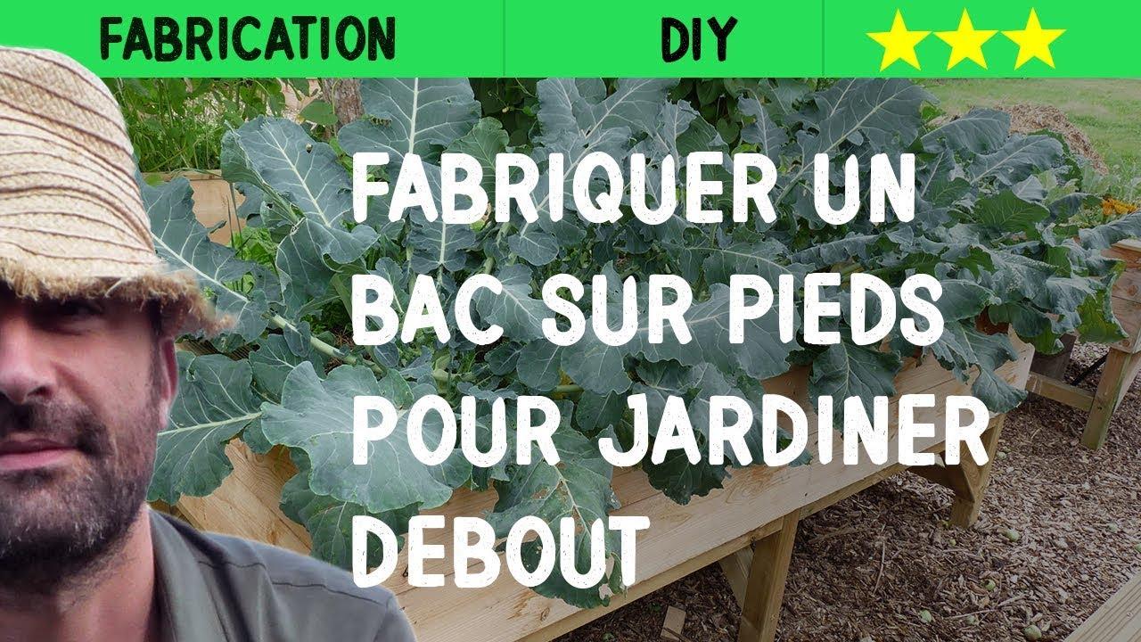 Fabriquer Un Potager Sur Pieds Pour Jardiner Debout avec Bac À Jardiner