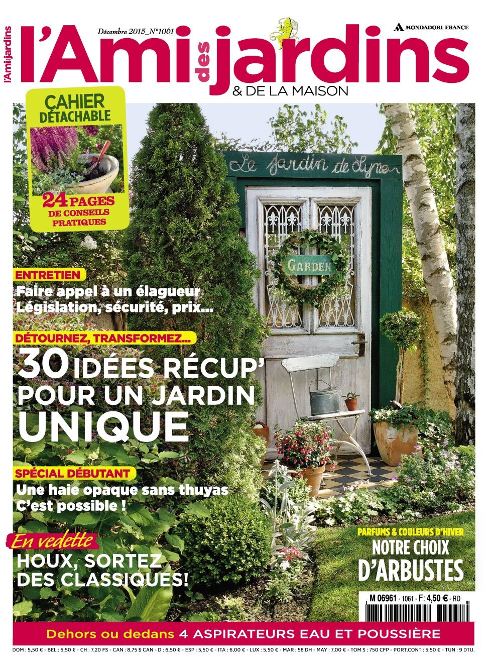 L'ami Des Jardins N°1061 - Decembre 2015 » Télécharger ... intérieur Ami Des Jardins Magazine