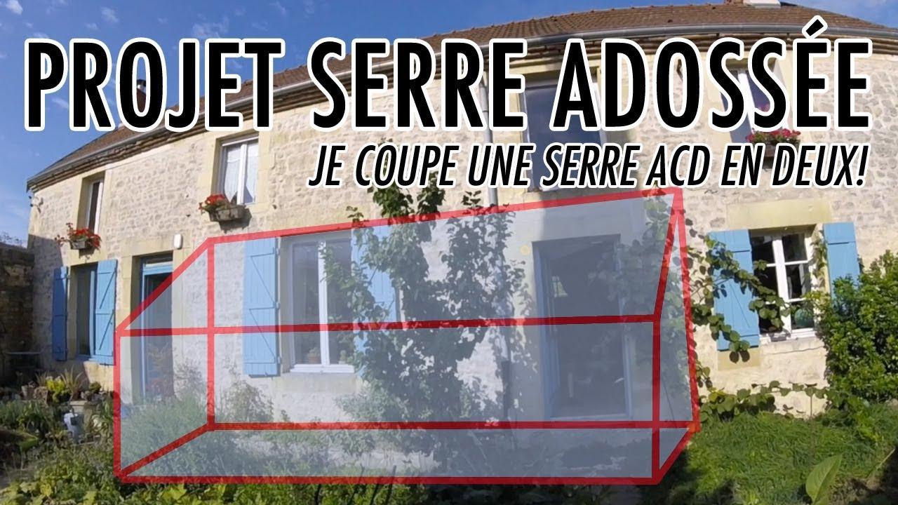 Projet Serre Adossée : On Coupe La Serre Acd En Deux! (+ News & Projets) encequiconcerne Serre De Jardin Adossee Un Mur